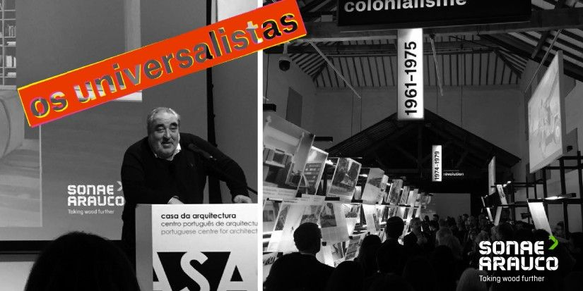 "Sonae Arauco sponsors at ""Os Universalistas"" exhibition until August"
